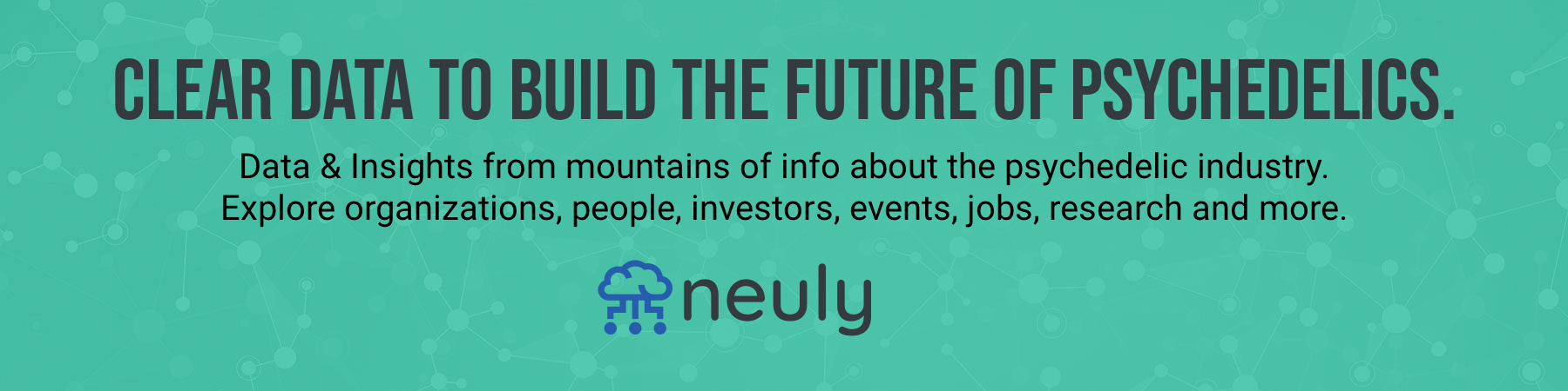 Neuly - data and insights for the psychedelic industry